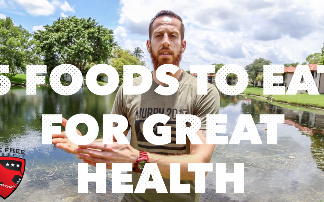 5 Foods To Eat For Great Health