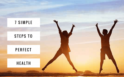 7 Simple Steps to Perfect Health